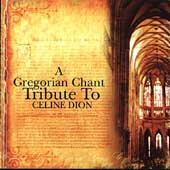 Various Artists: Gregorian Chant Tribute to Celine Dion
