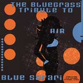 Various Artists: The Blue Safari: The Bluegrass Tribute To Air