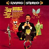 Shorty Rogers: The Wizard of Oz and Other Harold Arlen Songs