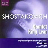 Shostakovich: Hamlet, King Lear / Elder, Birmingham SO