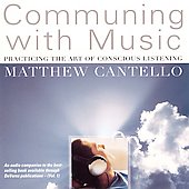 Communing with Music / Cantello