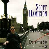 Scott Hamilton: East of the Sun