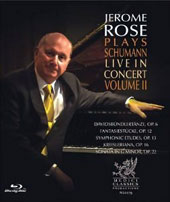 Jerome Rose Plays Schumann, Live in Concert Vol 2 / Jerome Rose, piano [Blu-Ray]