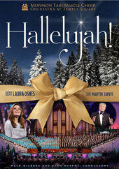 Hallelujah! Traditional Carols for Christmas / Laura Osnes, Martin Jarvis, MET Opera soloists, Mormon Tabernacle Choir and Orchestra at Temple Square [DVD]