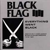 Black Flag (Punk): Everything Went Black