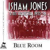 Isham Jones: Blue Room: 1933-36 [Remaster]