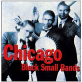 Various Artists: Chicago Black Small Bands