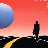 Bobby Caldwell (Singer/Guitarist): Carry On