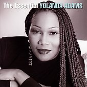 Yolanda Adams: The Essential Yolanda Adams [Remaster]