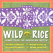 Wild Rice: Songs from the Menominee Nation