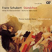 St&#228;ndchen - Schubert: Works for Men's Voices