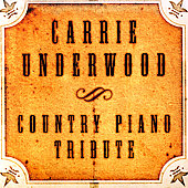Various Artists: Carrie Underwood Country Piano