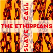 The Ethiopians: Slave Call