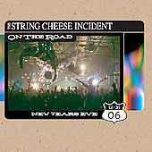 The String Cheese Incident: On the Road: 12-31-06 San Francisco, CA