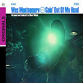 Wes Montgomery: Goin' Out of My Head