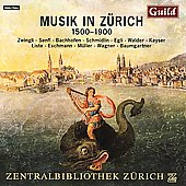 Music in Zurich 1500-1900 - Senfl, Wagner, etc