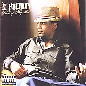 J. Holiday: Back Of My Lac' (Deluxe Edition) [PA]
