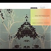 The Refined Ear - Haas, Sciarrino, Stahnke / Lüneburg