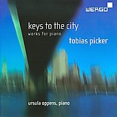 Picker: Keys to the City, Four Etudes for Ursula, etc / Ursula Oppens