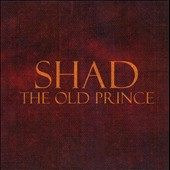 Shad (Rap): The Old Prince