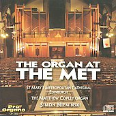 The Organ at the Met - Grison, Massenet, Debussy, Milhaud, Meilly, etc / Simon Nieminski