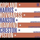 Great American Composers - Copland, Harris, Hovhaness, Hanson, Diamond, Creston, Piston