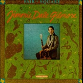Jimmie Dale Gilmore: Fair & Square