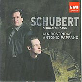 Schubert: Schwanengesang, etc / Ian Bostridge, Antonio Pappano