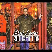 Rob Lutes: Truth & Fiction [Digipak] *