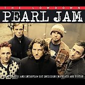 Pearl Jam: The Lowdown