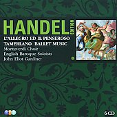 Handel: L'Allegro il Penseroso ed il Moderato; Tamerlano; Ballet Music / John Eliot Gardiner