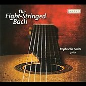 The Eight-Stringed Bach, arrangements for eight string guitar / Raphaella Smits, guitar