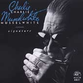 Charlie Musselwhite: Signature