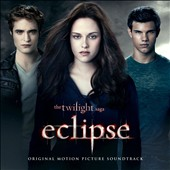Various Artists: The  Twilight Saga: Eclipse