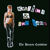 Kristina & the Dolls/Paper Dolls: The  Human Condition