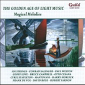 The Golden Age of Light Music: Magical Melodies / various performers