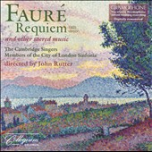 Faur&eacute;: Requiem / John Rutter - Cambridge Singers