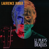 Laurence Juber (Guitar): LJ Plays the Beatles, Vol. 2