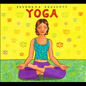 Various Artists: Putumayo Presents: Yoga [Digipak]