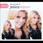Jessica Simpson: Playlist: The Very Best of Jessica Simpson [Digipak]