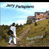 Jerry Parlapiano: Heartbreak City