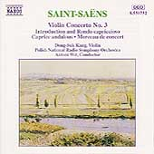 Saint-Saëns: Violin Concerto no 3, etc / Kang, Wit