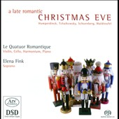 A Late Romantic Christmas Eve / Elena Fink, soprano with violin, cello, harmonium & piano
