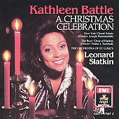 A Christmas Celebration / Kathleen Battle, Leonard Slatkin
