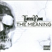 Layzie Bone: The Meaning [PA]