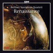 Renaissance / Berlin Saxophone Quartet