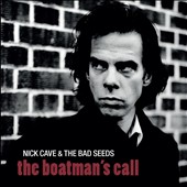 Nick Cave/Nick Cave & the Bad Seeds: The Boatman's Call
