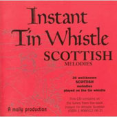 Dave Mallinson: Instant Tin Whistle: Scottish Melodies