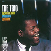 Oscar Peterson Trio/Oscar Peterson: The Trio: Live from Chicago