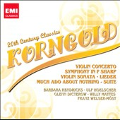 20th Century Classics: Korngold / Ulf Hoelscher, violin; Glenn Dicterow, violin; Barbara Hendricks, soprano, et al.